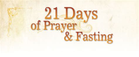day of fasting twogether for 21 day prayer and fasting