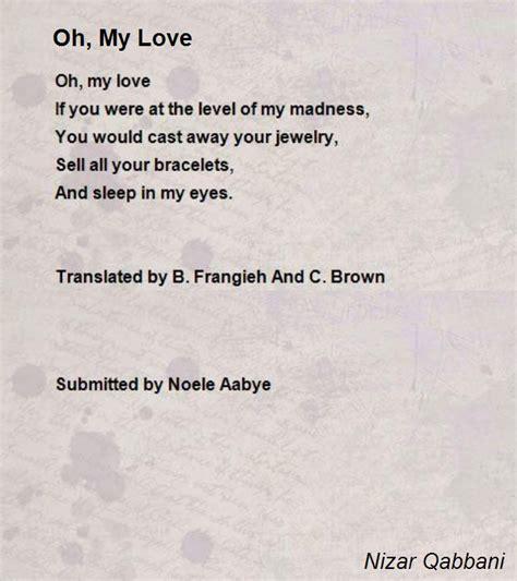 poems for my oh my poem by nizar qabbani poem