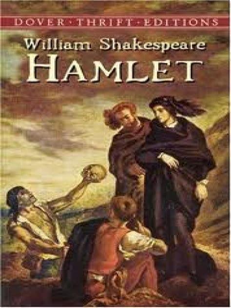 Hamlet William Shakespeare ranking de william shakespeare sus mejores obras de