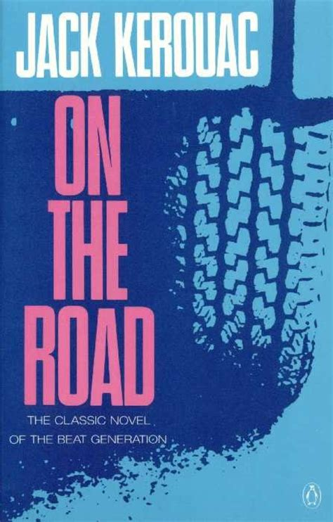 the road to you books the daily beat kerouac s on the road book covers