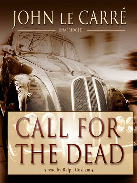call for the dead call for the dead greater phoenix digital library overdrive