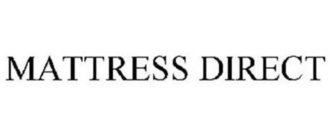Mattress Direct Mattress Direct Trademark Of Mattress Firm Inc Serial