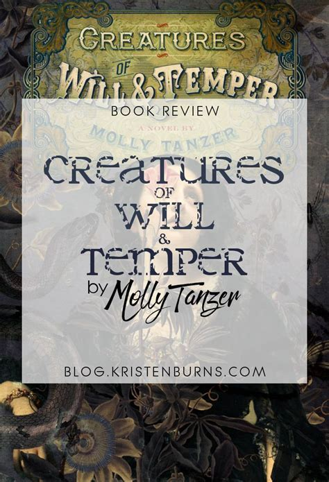 creatures of will and temper books book review creatures of will temper by molly tanzer