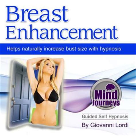 male breast enlargement must grow bust free mp3s hypnotize breast enlargement
