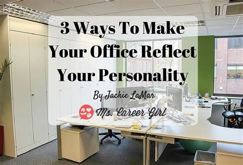 3 ways to make your office reflect your personality