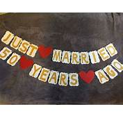 Wedding Anniversary Banner JUST MARRIED 50 YEARS AGO