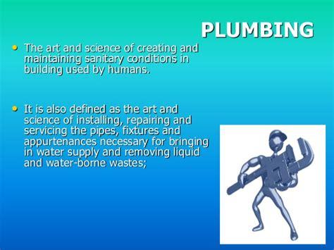 Plumbing Basics Ppt by Basic Plumbing System