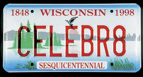 Wisconsin Vanity Plates by Wisconsin Sesquicentennial License Plates To Be Replaced