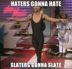 Spandex Meme - slaters gonna slate matty chrismast