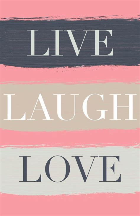 live laugh love art 89 best printable images on pinterest pretty words