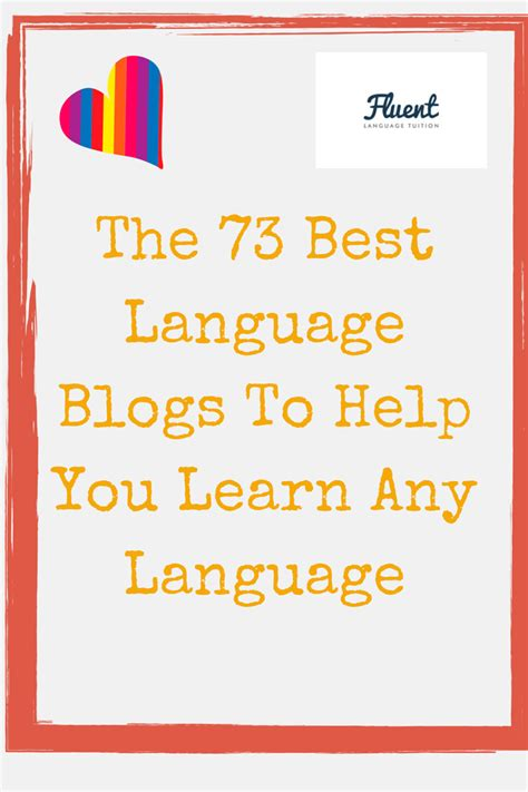 13 best language learning images bookmark this the 73 best language blogs to help you learn any language by fluent language