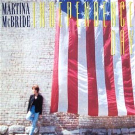 song lyrics martina mcbride independence day martina mcbride song