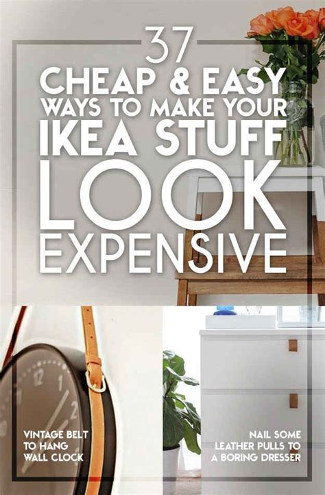 Cheap Easy Ways To Decorate Your Home Decor Hacks 37 Cheap And Easy Ways To Make Your Ikea Stuff Look Expensive Decor Object