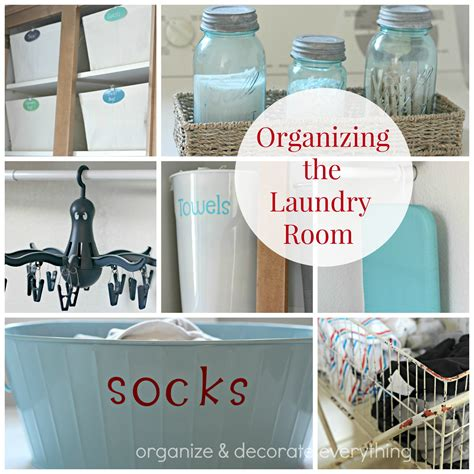 Laundry Room Organizing Ideas by Organizing The Laundry Room Organize And Decorate Everything