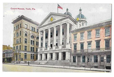 we buy houses york pa york pa county court house baughman house hotel market street vintage postcard