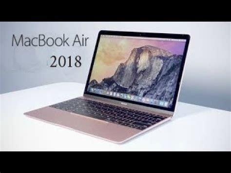 Macbook Air 2018 apple macbook air 2018 edition ᴴᴰ ft ncs