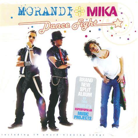 soundtrack film mika mp3 dance fight morandi mika mp3 buy full tracklist