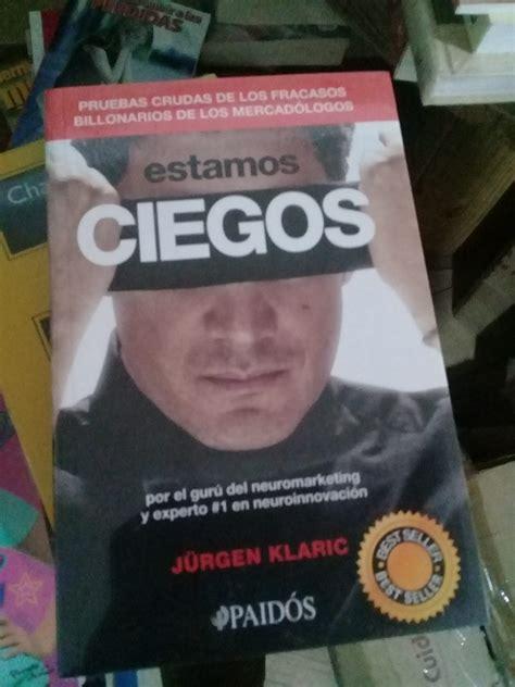 jurgen klaric guatemala 2017 estamos ciegos jurgen klaric 253 p 225 ginas paid 243 s