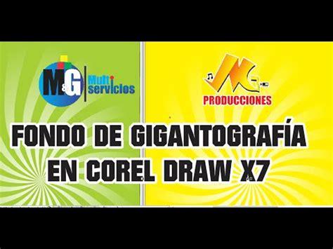 corel draw x7 yotube fondo de gigantograf 205 a en corel draw x7 youtube