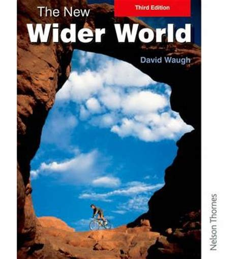 1408505118 the new wider world the new wider world david waugh 9781408505113