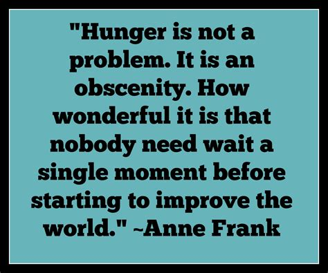 hunger quotes quotes on fighting hunger quotesgram