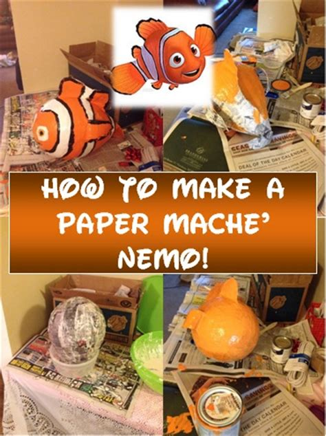 What Do U Need To Make Paper Mache - how to make an adorable nemo paper mache project