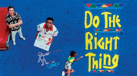 Does The Thing by Do The Right Thing Motb Providence Daily Dose