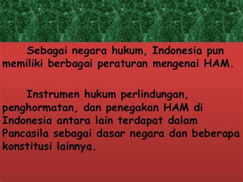Negara Hukum Ham instrumen hukum ham di indonesia