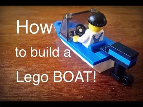 how to build a lego boat youtube - How To Build A Lego Boat Video