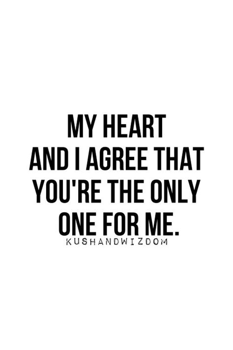 Are You The One For Me you are the one for me quotes quotesgram