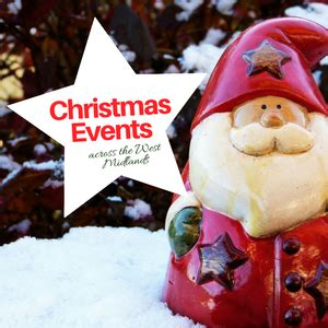 christmas events across the west midlands quickfind