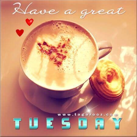 have a great tuesday pictures, photos, and images for