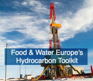 food & water europe's hydrocarbon toolkit | food & water