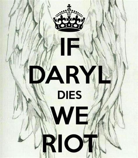 If Daryl Dies We Riot Meme - 10 best burning bridges images on pinterest so true