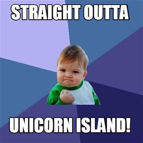 Meme Creator - meme creator straight outta unicorn island meme