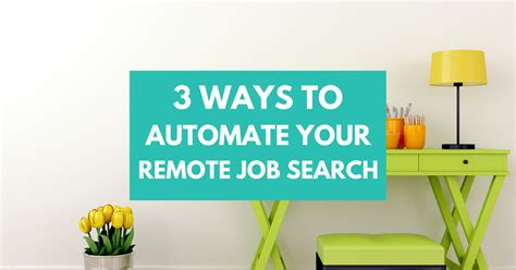 3 simple ways to automate your remote search work