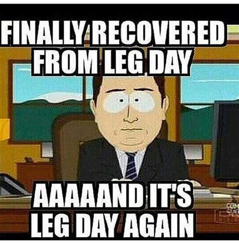 after leg day meme best 25 leg day memes ideas on leg day