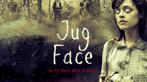 Watch Jug Face 2013 Full Movie Watch Jug Face Online 2013 Full Movie Free 9movies Tv