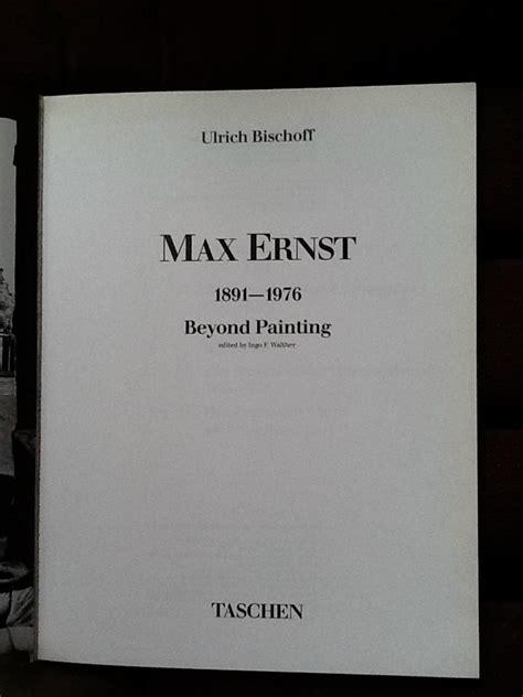 max ernst taschen basic view buy max ernst taschen book 1988
