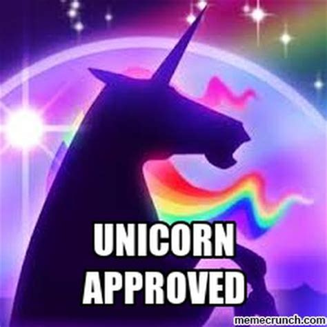 Unicorn Meme - unicorn approved