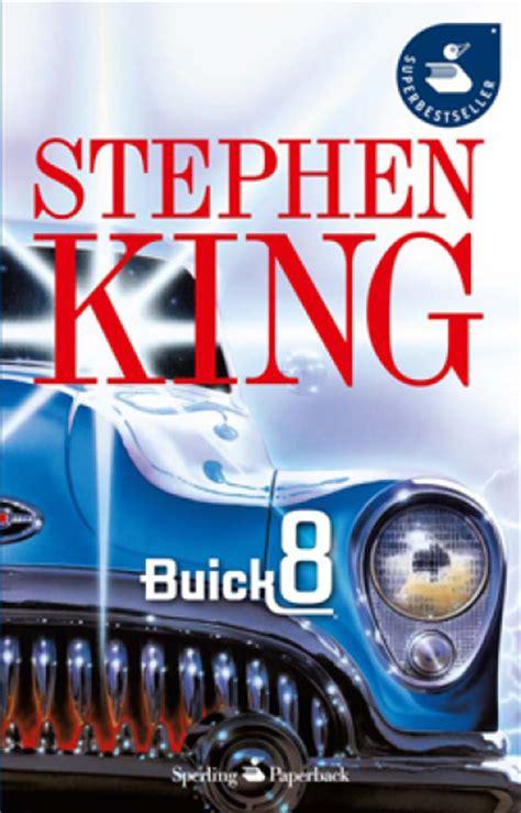 libro from a buick 8 buick 8 stephen king libro mondadori store