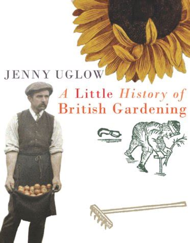 libro a little history of libro a little history of british gardening di jenny uglow