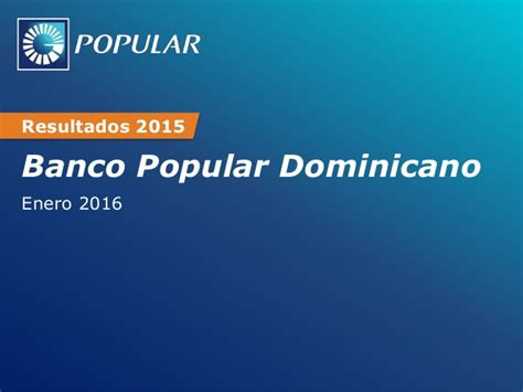 www banco popular dominicano resultados preliminares 2015 de banco popular dominicano