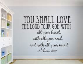 Scripture Stickers For Walls matthew 22 37 you shall bible verse wall decal quotes