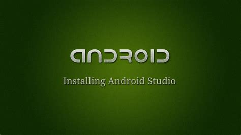 android development tutorial installing android studio android development 1 installing android studio youtube