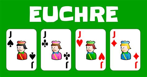 how to play euchre a beginnerã s guide to learning the euchre card scoring strategies to win at euchre books euchre