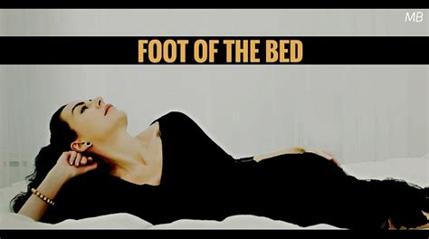foot of the bed foot of the bed monologue blogger