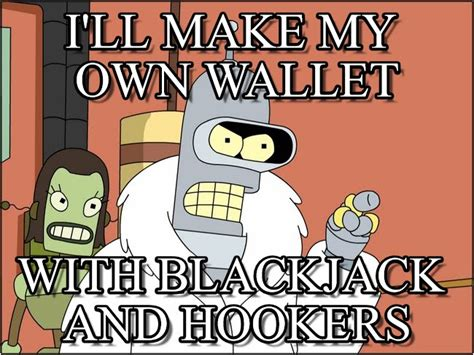 How Do I Create My Own Meme - i ll make my own wallet bender meme on memegen