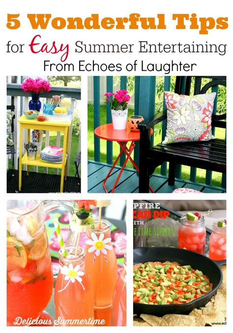 easy summer entertaining menu 5 wonderful tips for easy summer entertaining echoes of