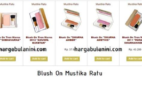 Harga Lipstik Mustika Ratu Terbaru harga blush on mustika ratu terbaru maret 2019